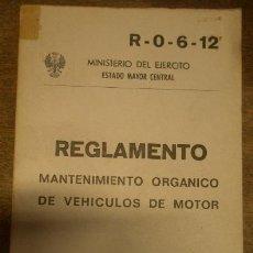 Militaria: REGLAMENTO, MANTENIMIENTO ORGANICO DE VEHÍCULOS DE MOTOR, 1967, 271 PÁG.. Lote 14929236