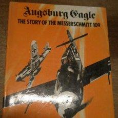 Militaria: THE STORY OF THE MESSERSCHMITT 109, EN INGLÉS, 1971, 128 PÁG., CON FOTOS E ILUSTRACIONES. Lote 14929456