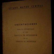 Militaria: DESARROLLO DE LOS SERVICIOS DE INTENDENCIA EN LA DIVISION DE INFANTERIA. Lote 22823449