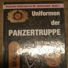 Militaria: UNIFORMEN DER PANZERTRUPPE, 1989, EN ALEMÁN, CON FOTOS E ILUSTRACIONES, 126 PÁG.. Lote 15028145