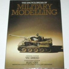 Militaria: ENCYCLOPEDIA OF MILITARY MODELLING, POR VIC SMEED & ALEC GEE. MODELISMO MILITAR.. Lote 15418597