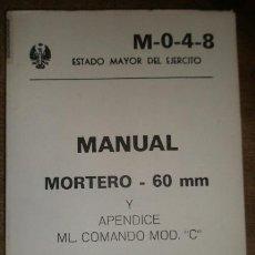 Militaria: MORTERO 60 MM. CON FOTOS E ILUSTRACIONES. Lote 15918078