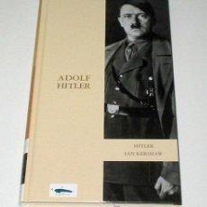 Militaria: ADOLF HITLER, POR IAN KERSHAW.. Lote 16513906