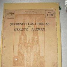 Militaria: 1915 SIGUIENDO LAS HUELLAS DEL EJERCITO ALEMAN. Lote 25497865