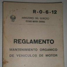 Militaria: MANTENIMIENTO ORGÁNICO DE VEHÍCULOS DE MOTOR, 275 PÁGINAS, CONTIENE ILUSTRACIONES. Lote 16904973