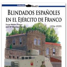 Militaria: BLINDADOS ESPAÑOLES EN EL EJÉRCITO DE FRANCO GALLAND BOOKS. Lote 36126910