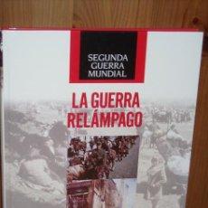 Militaria: SEGUNDA GUERRA MUNDIAL, LA GUERRA RELÁMPAGO POR ROBERT WERNICK DE TIME LIFE FOLIO BARCELONA 2008. Lote 17917275