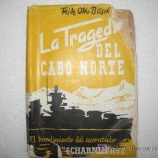 Militaria: LA TRAGEDIA DEL CABO NORTE.EL HUNDIMIENTO DEL ACORAZADO SCHARNHORST. VER MAS FOTOS.. Lote 26310718