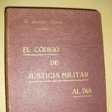 Militaria: 1927 EL CODIGO DE JUSTICIA MILITAR AL DIA ESCOBAR HUERTA. Lote 23012498