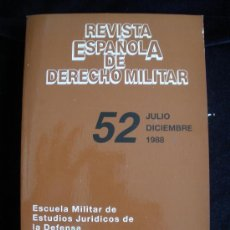 Militaria: REVISTA ESPAÑOLA DE DERECHO MILITAR. MINISTERIO DE DEFENSA. Nº52 1988 542 PAG. Lote 18577797