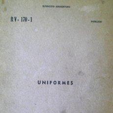 Militaria: REGLAMENTO DE UNIFORMES MILITARES EJERCITO ARGENTINO 1971 , APLICADO EN GUERRA DE MALVINAS. Lote 18823173