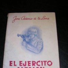 Militaria: JOSE ANTONIO DE LA LOMA - EL EJERCITO ALEMAN , BARCELONA 1944, ILUSTRADO. Lote 19322817