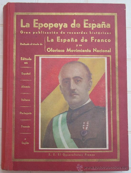 LA EPOPEYA DE ESPAÑA (Militar - Libros y Literatura Militar)