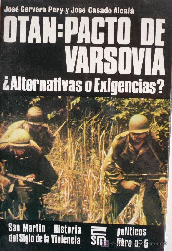 OTAN: PACTO DE VARSOVIA ¿ALTERNATIVAS O EXIGENCIAS? (Militar - Libros y Literatura Militar)