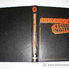 Militaria: ARMAMENTO Y PODER MILITAR VOLUMEN IV MIGUEL PLATÓN MIGUEL CHAVARRÍA SARPE 1983 RM44523. Lote 20439311