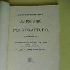 Militaria: 1908 LOS DOS SITIOS DE PUERTO-ARTURO 1894-1904 GEORGES BOULFRAY. Lote 27095622
