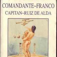 Militaria: DE PALOS AL PLATA. COMANDANTE FRANCO Y CAPITAN RUIZ DE ALDA. Lote 27077778