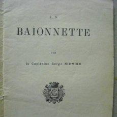 Militaria: 1907 LA BAYONETA CAPITAN SERGE NIDVINE ED. EN PARIS ( EN FRANCES). Lote 23075193