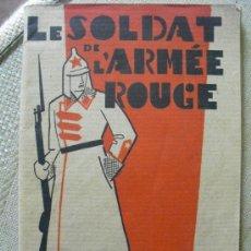 Militaria: 1929 EL SOLDADO DEL EJERCITO ROJO ED. EN PARIS (EN FRANCES). Lote 94812563