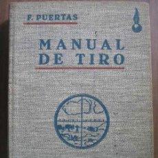Militaria - MANUAL DE TIRO. PUERTAS, F. 1940 Dossat - 21844693