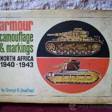 Militaria: LIBRO SOBRE MARCAS Y CAMUFLAJES - NORTE DE AFRICA 1940/1943 - GEORGE R. BRADFORD - 1974 - TANQUES. Lote 25150335