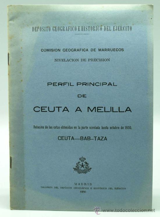PERFIL PRINCIPAL DE CEUTA Y MELILLA MADRID 1930 DE FEDERICO MONTANER CANET A AGUSTIN MUÑOZ GRANDES (Militar - Libros y Literatura Militar)