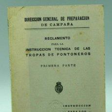Militaria: REGLAMENTO INSTRUCCIÓN TÉCNICA TROPAS PONTONEROS CABOS Y SOLDADOS PREPARACIÓN CAMPAÑA 1928. Lote 22638936