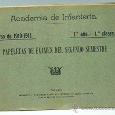 Militaria: PAPELETAS EXAMEN ACADEMIA DE INFANTERÍA SEGUNDO SEMESTRE PRIMER AÑO 1910 - 1911 IMP COLEGIO Mª CRIST. Lote 22639049