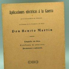 Militaria: APLICACIONES ELÉCTRICAS GUERRA BENITO MARTÍN TELEGRAFÍA TELEFONÍA PROYECTORES IMP VIUDA PÉLAEZ 1911. Lote 22639386