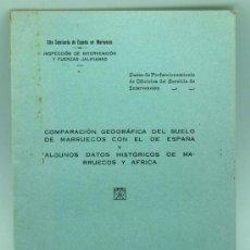 Militaria: COMPARACIÓN GEOGRÁFICA SUELO MARRUECOS Y ESPAÑA DATOS HISTÓRICOS AFRICA SANCHEZ MONGE 1930. Lote 26539989