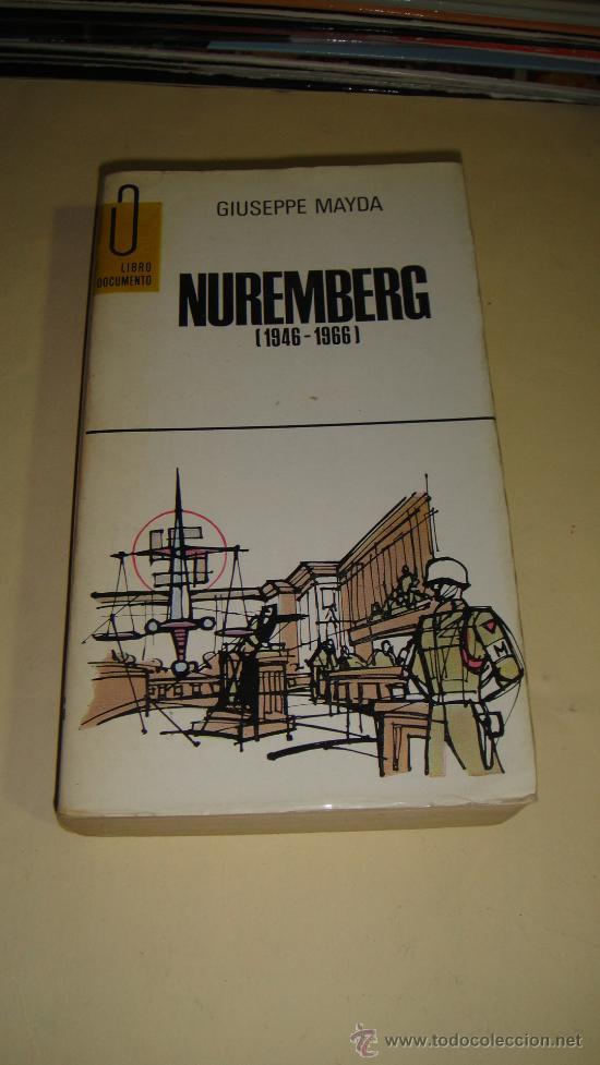 NUREMBERG (Militar - Libros y Literatura Militar)