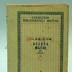 Militaria: AGENDA MILITAR PARA 1930 CLÁSICOS COLECCIÓN BIBLIOGRÁFICA MILITAR TOMO XVI IMP TEA TOLEDO DIC 1929. Lote 22808722