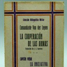 Militaria: LA COOPERACIÓN DE LAS ARMAS VON DER LEYEN COL BIBLIOGRÁFICA MILITAR TOMO XXVII RODRÍGUEZ TOLEDO 1930. Lote 22809049