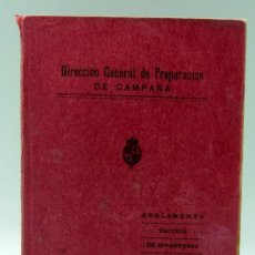 Militaria: REGLAMENTO TÁCTICO INFANTERÍA TOMO II DIR GENERAL PREPARACIÓN CAMPAÑA TALLERES DEPÓSITO GUERRA 1929. Lote 22828504