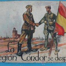 Militaria: ANTIGUO CUADERNO LIBRO DE LA LEGION CONDOR - SE DESPIDE - CON FOTOGRAFIAS, DIBUJOS, HIMNO DE LA LEGI. Lote 24239148