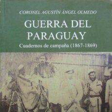 Militaria: GUERRA DEL PARAGUAY CUADERNOS DE CAMPAÑA 1867 1869 CORONEL OLMEDO. Lote 23812846