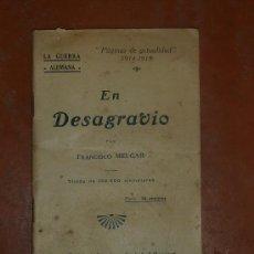 Militaria: RARO LIBRO DE LA GUERRA ALEMANA. MADRID 1916. ESCRITO EN PLENA 1A GUERRA MUNDIAL. FRANCISCO MELGAR.. Lote 26756515