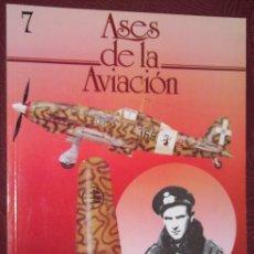 Militaria: ASES DE LA AVIACIÓN (NÚMERO 7) DE EDITORIAL DELTA EN BARCELONA 1984. Lote 27247962