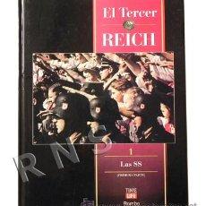 Militaria: LIBRO LAS SS - COLECCIÓN TERCER III REICH NAZIS II GUERRA MUNDIAL HIMMLER TIME LIFE ROMBO MUY ILUSTR. Lote 24849697