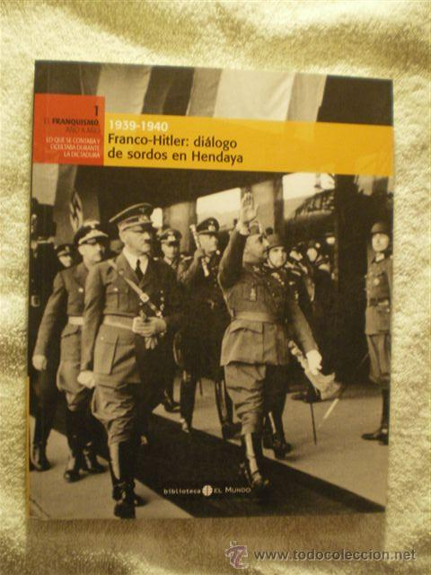 FRANCO - HITLER. (Militar - Libros y Literatura Militar)
