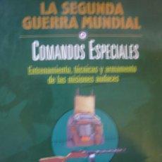 Militaria: LA II GUERRA MUNDIAL COMANDOS ESPECIALES TIME FOLIO TAPAS DURAS FOTOS . Lote 25867997