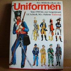 Militaria: DAS BILDERLEXIKON DER UNIFORMEN - 1700 A LA ACTUALIDAD. Lote 25884620