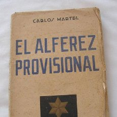 Militaria: EL ALFEREZ PROVISIONAL 1939 GUERRA CIVIL. Lote 26257214