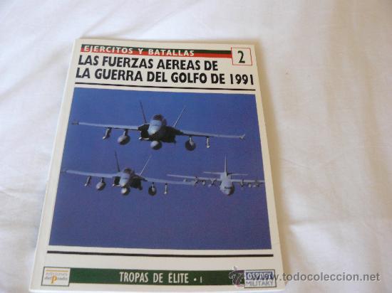 OSPREY FUERZAS AEREAS DE LA GUERRA DEL GOLFO DE 1991 (Militar - Libros y Literatura Militar)