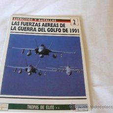 Militaria: OSPREY FUERZAS AEREAS DE LA GUERRA DEL GOLFO DE 1991. Lote 26413932