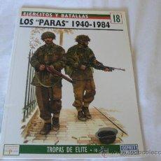 Militaria: OSPREY LOS PARAS 1940-1984, EDICIONES DEL PRADO. Lote 26414673