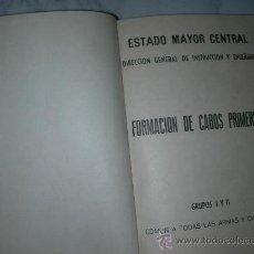 Militaria: ANTIGUO LIBRO DE FORMACION DE CABOS PRIMEROS DEL ESTADO MAYOR CENTRAL. Lote 26434736