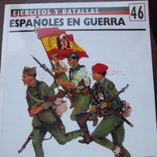 Militaria: ESPAÑOLES EN GUERRA OSPREY EJERCITOS Y BATALLAS DIVISION AZUL- GUERRA CIVIL II GUERRA MUNDIAL . Lote 32833402