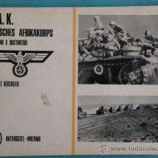 Militaria: ANTIGUO LIBRO DEL DAK - DEUTSCHES AFRIKAKORPS - UNIFORMI E DISTINTIVI - UNIFORMES Y DISTINTIVOS ALEM. Lote 27419509