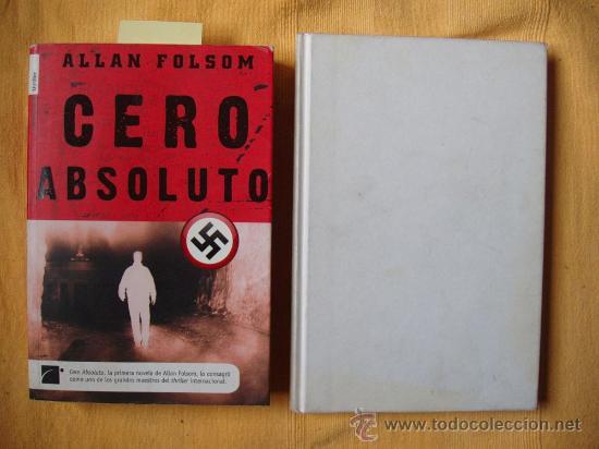 CERO ABSOLUTO ALLAN FOLSOM Y EN EL BUNKER CON HITLER BERND FREYTAG VON LORINGHOVEIN (Militar - Libros y Literatura Militar)